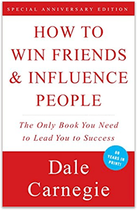 How to Win Friends and Influence People: The Principles
